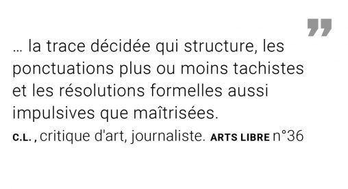 ARTS Libre - the punctuations more or less tachistes and the assertive resolutions as impulsives as mastered