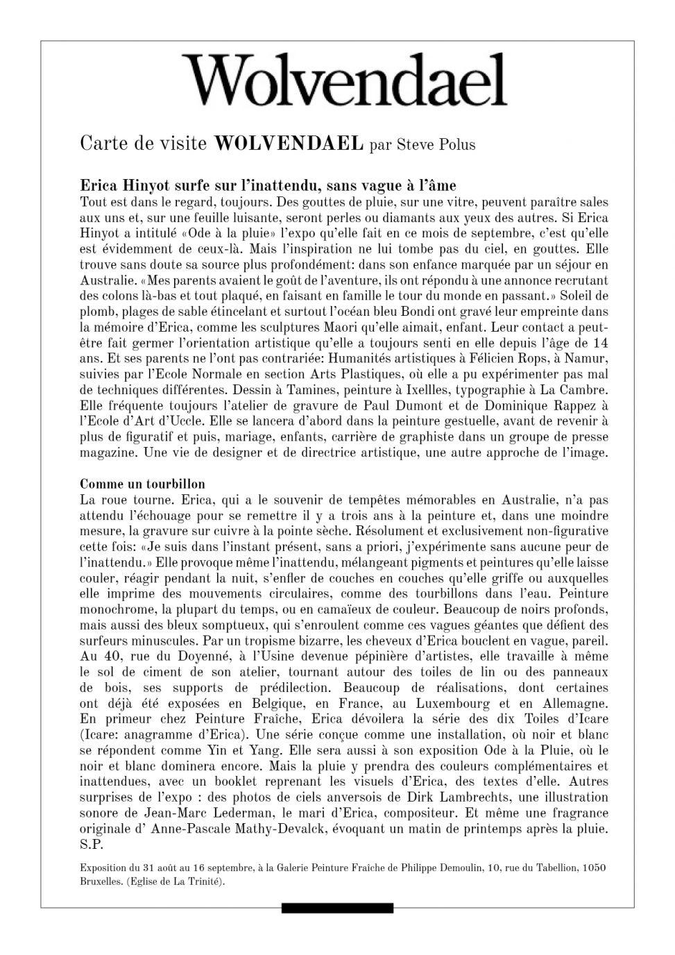 Talents d'ici Presentation par Steve Polus chief editor Wolvendael monthly 631- exhibition Ode à la pluie Erica Hinyot