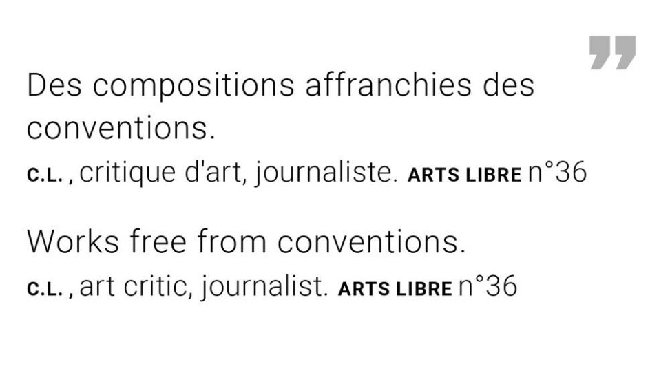 """""""Works free from conventions"""" extract ARTS Libre N°36 C.L. critic - exhibition Ode to the rain"""